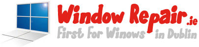 Window repair & Glazing service throughout Dublin.
